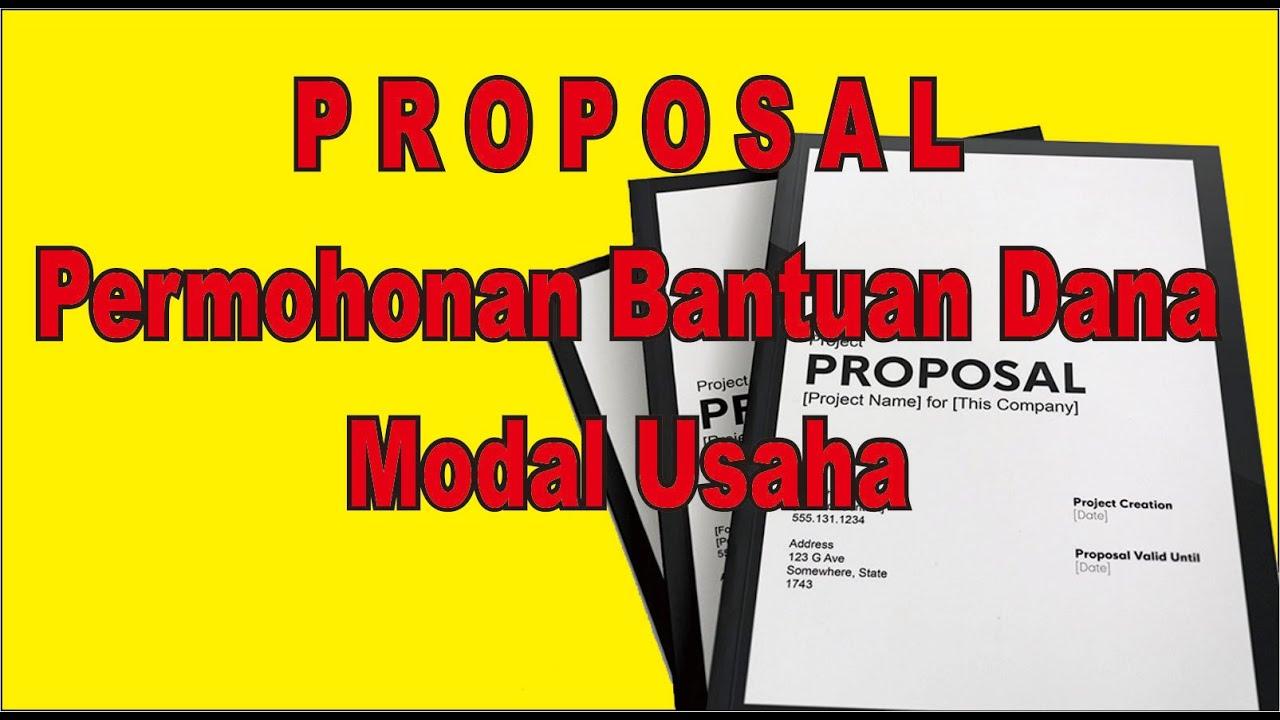 Proposal Permohonan Bantuan Dana Modal Usaha - YouTube