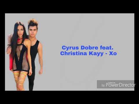 Christina Kayy feat. Cyrus Dobre - Xo