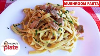 CREAMY MUSHROOM PASTA RECIPE (Without Cream) | Pasta ai Funghi Porcini | Italian Food Recipes