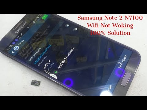 Samsung Note 2 N7100 Wifi Not Woking 100% Solution