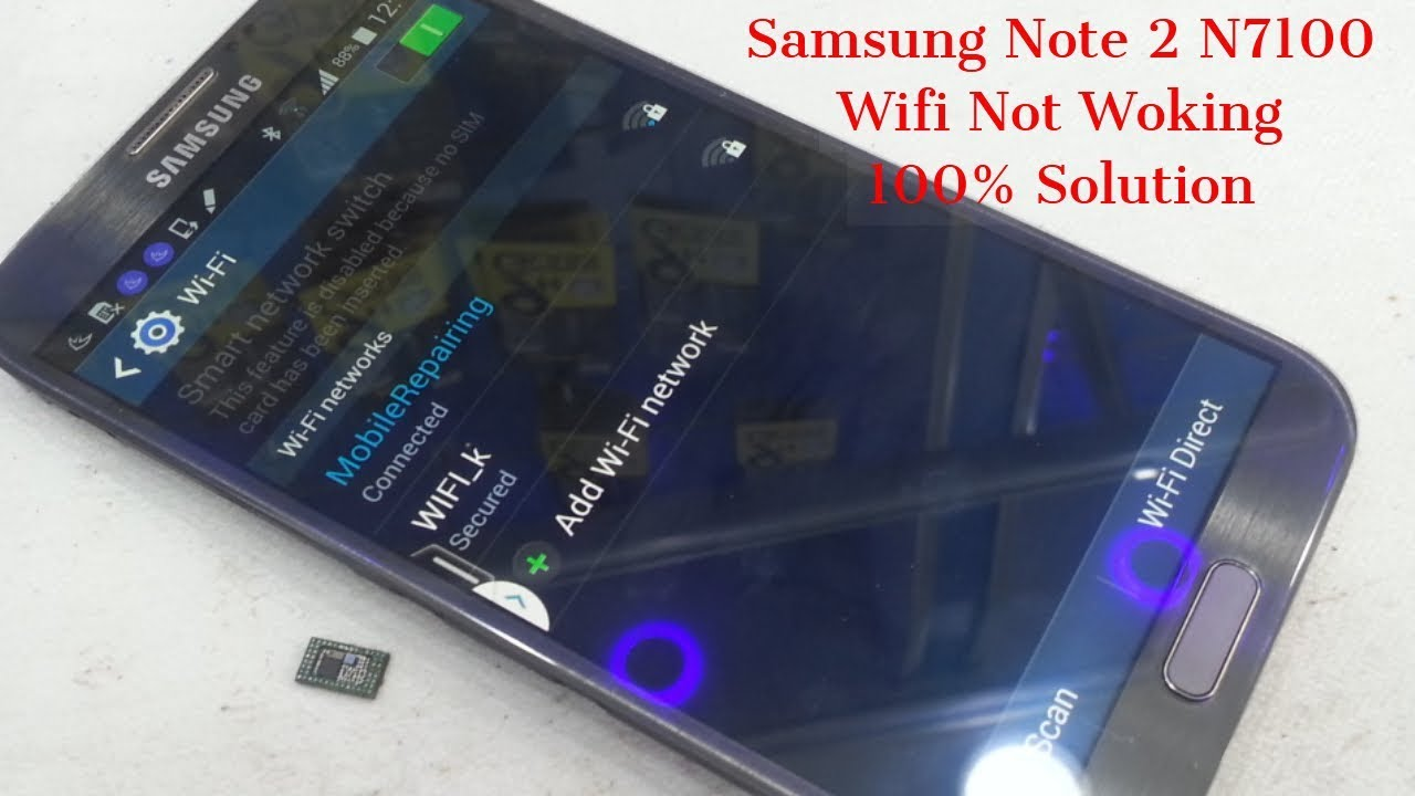 Samsung Note 2 N7100 Wifi Not Woking 100 Solution Youtube