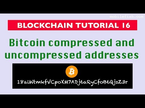 Blockchain tutorial 16: Bitcoin compressed and uncompressed addresses