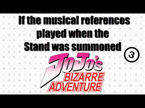 If the musical references played when the Stand was summoned in JJBA 3