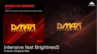 Intensive feat BrightnesS - Forever (Original Mix) [Uplifting Trance]