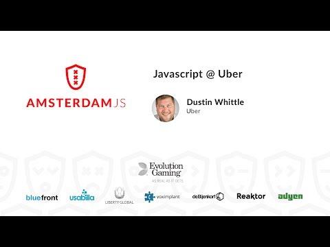 Javascript @ Uber - Dustin Whittle - YouTube