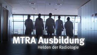 Helden der Radiologie - MTRA Ausbildung am Universitätsklinikum Heidelberg