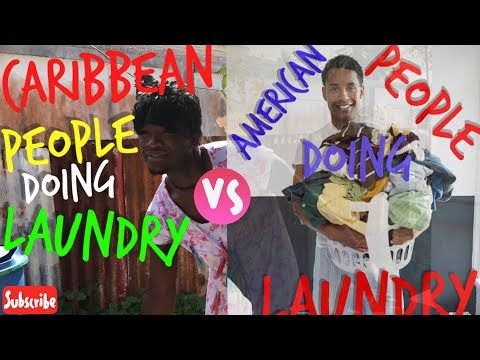 CARIBBEAN PEOPLE VS AMERICANS DOING LAUNDRY (CARIBBEAN JOKES)