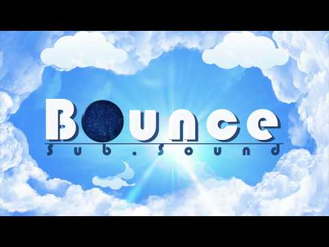 Sub.Sound - Bounce {FREE DOWNLOAD}