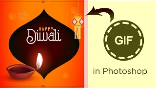 How to make Diwali Gif Animation in Adobe Photoshop   Easy step by step frame Animation
