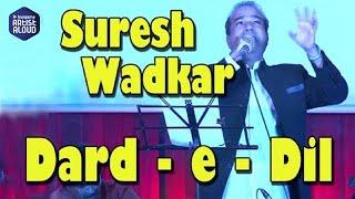 Dard E Dil I Suresh Wadkar   Live Performance I Music Mania I ArtistALoud