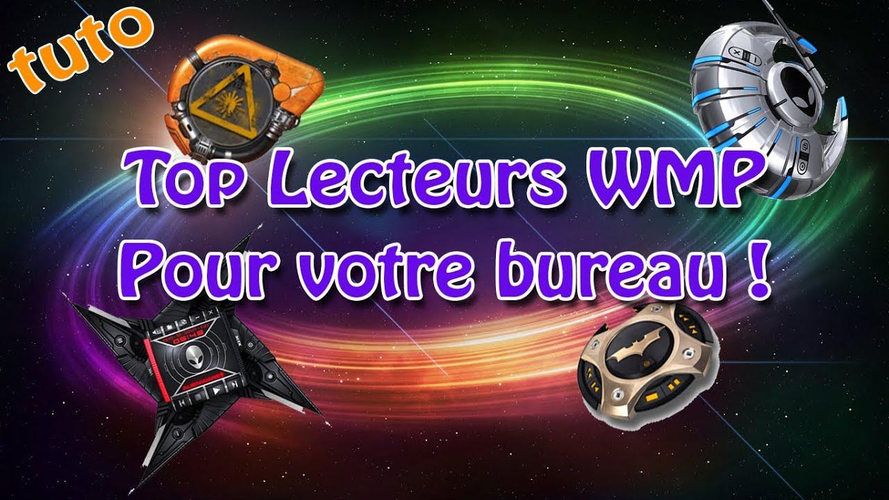 [Tuto] Top lecteurs WMP pour votre bureau ! | Fr