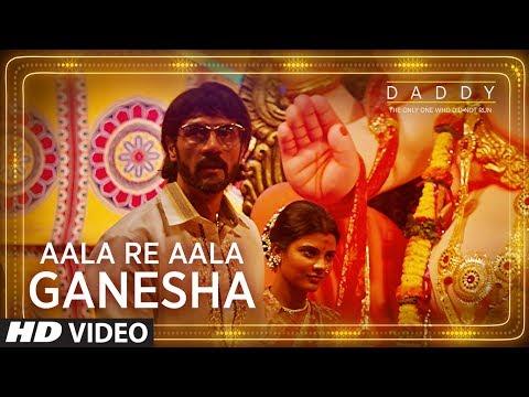 Daddy: Aala Re Aala Ganesha song   Arjun Rampal, Aishwarya Rajesh