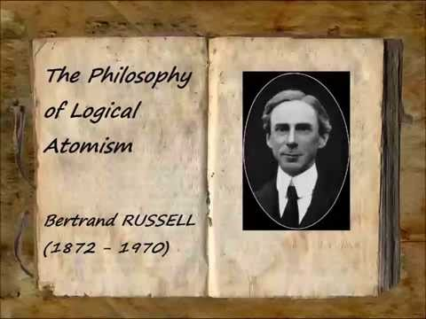 The Philosophy of Logical Atomism (FULL Audiobook)