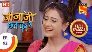 Jijaji Chhat Per Hai - Ep 92 - Full Episode - 16th May, 2018
