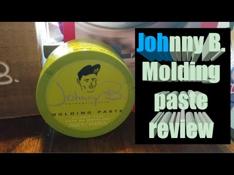 Johnny B Molding paste review