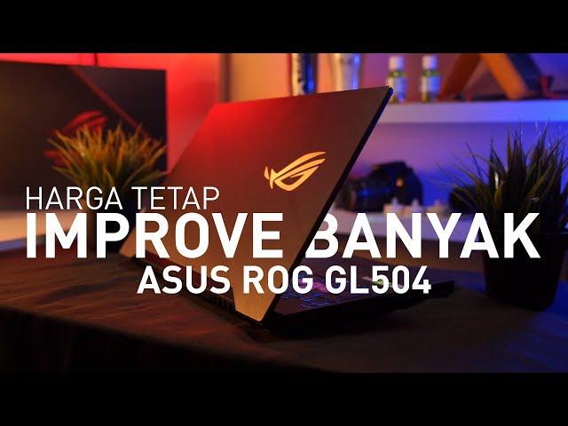 Dilihat Sama, Di Coba BEDA !!! | Review Asus ROG GL504GW
