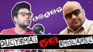 bhola Records roasted By Ducky Bhai