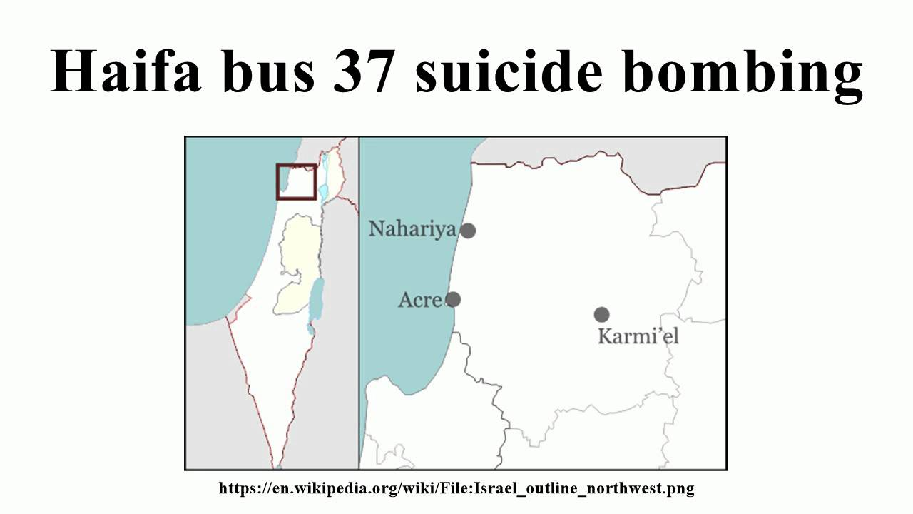 Haifa bus 37 suicide bombing YouTube