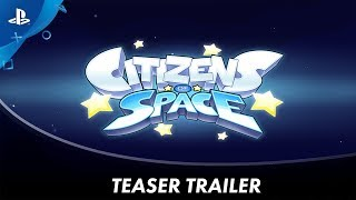 Citizens of Space - Announcement Trailer | PS4