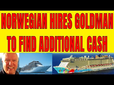 🔴NORWEGIAN CRUISE LINES ENGAGES GOLDMAN SACHS TO RAISE ADDITIONAL CASH