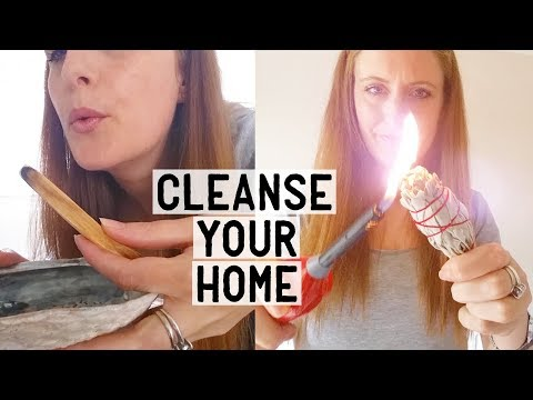 11 Ways To CLEANSE & CLEAR Negative Energies From Your Home