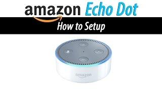 Amazon Echo Dot   How to Setup