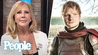Ed Sheeran On GOT, RHOC Vicki Gunvalson On Luan De Lessep, Tom Holland At D23 | People NOW | People