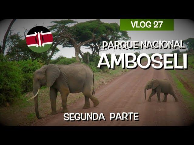 Safari por Amboseli parte 2