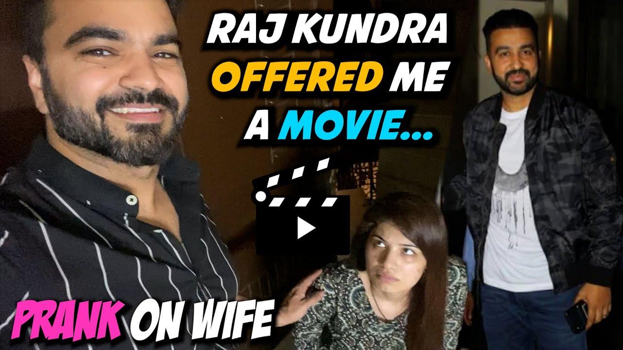 Raj Kundra Offered Me A Movie Prank On Wife *crazy*