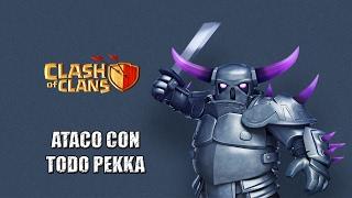 Ataco con todo PEKKA Clash Of Clans