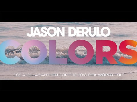 JASON DERULO  COLORS CocaCola Anthem for the 2018 FIFA World Cup   Video