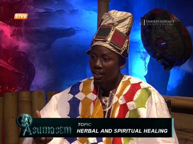 Herbal and spiritual healing - Asumasem on Adom TV (28-3-18)