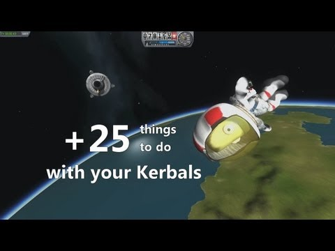 Kerbal Space Program: +25 Things To Do With Your Kerbals