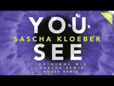 Sascha Kloeber - You See Orginal