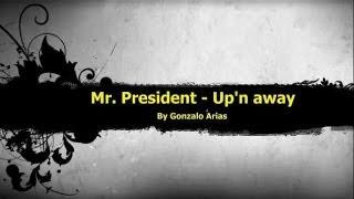 Mr. President - Up
