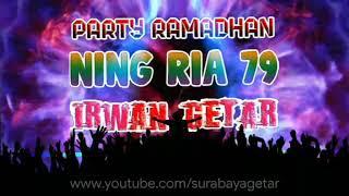 DJ NANA WIJAYA Edisi Ramadhan NING RIA 79 ft IRWAN GETAR