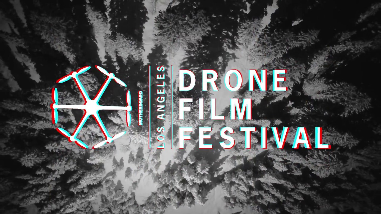 INFO — LOS ANGELES DRONE FILM FESTIVAL