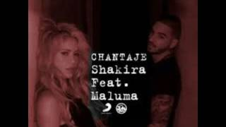 chantage  shakira ft maluma 2017