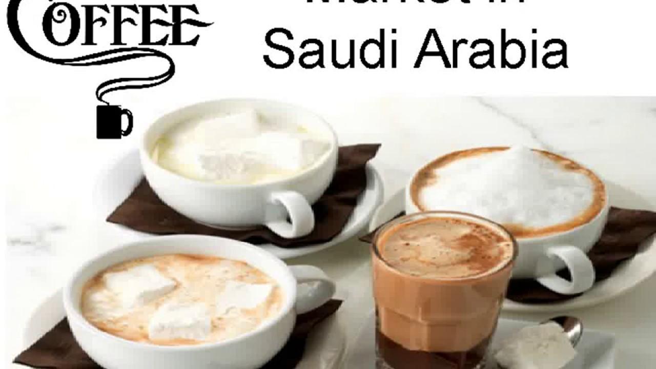 Hot Coffee Drinks Market In Saudi Arabia