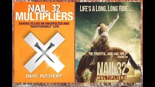 Nail 32 Multipliers - Daring to Live an Unexpected and Questionable Life