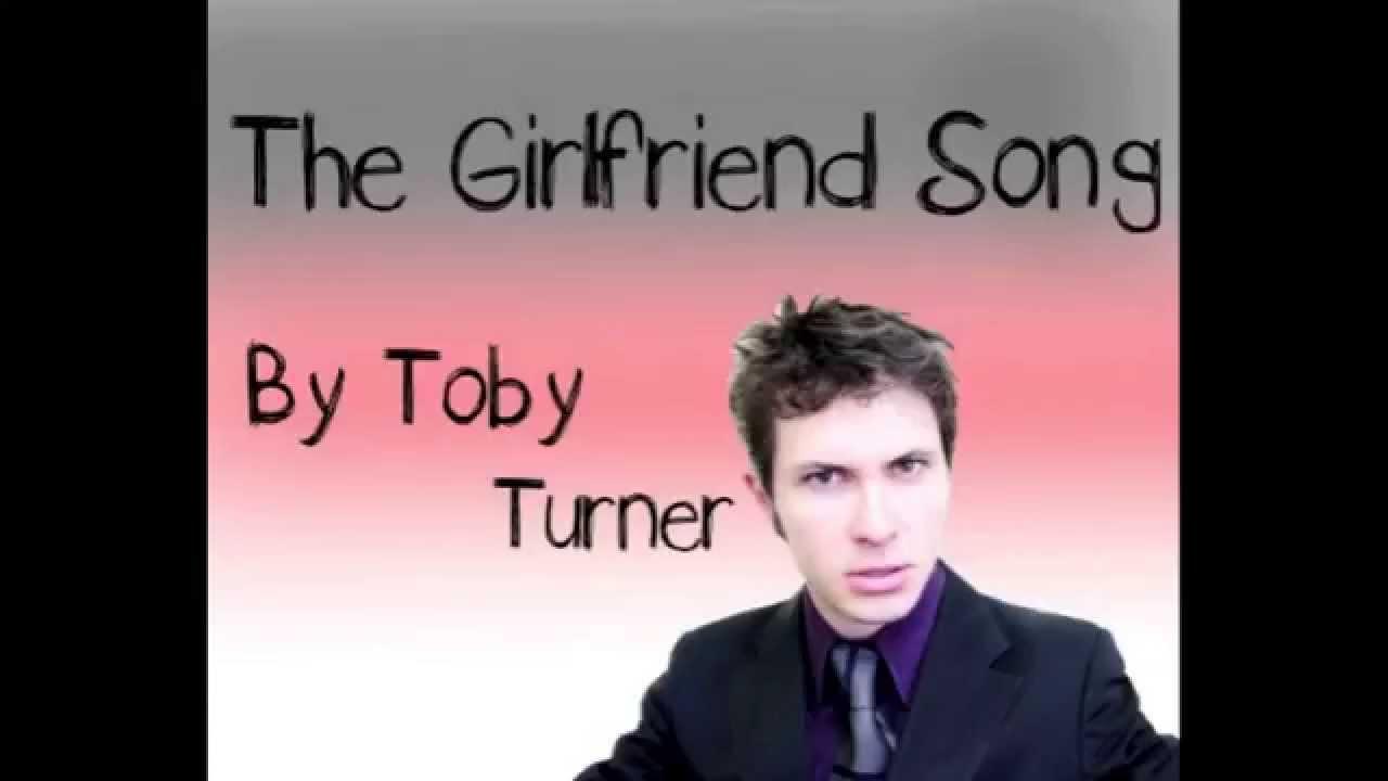 The girlfriend song lyrics toby turner