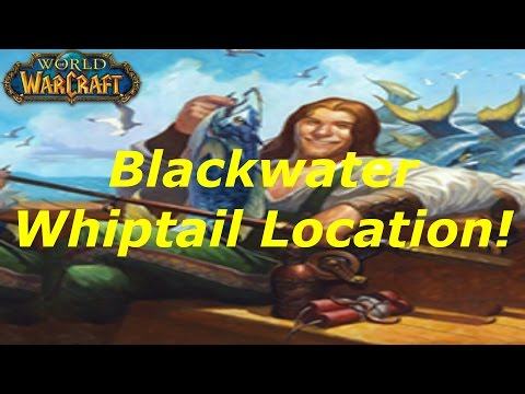 [WoW] Blackwater Whiptail Fishing Guide(Tutorial)! WoD