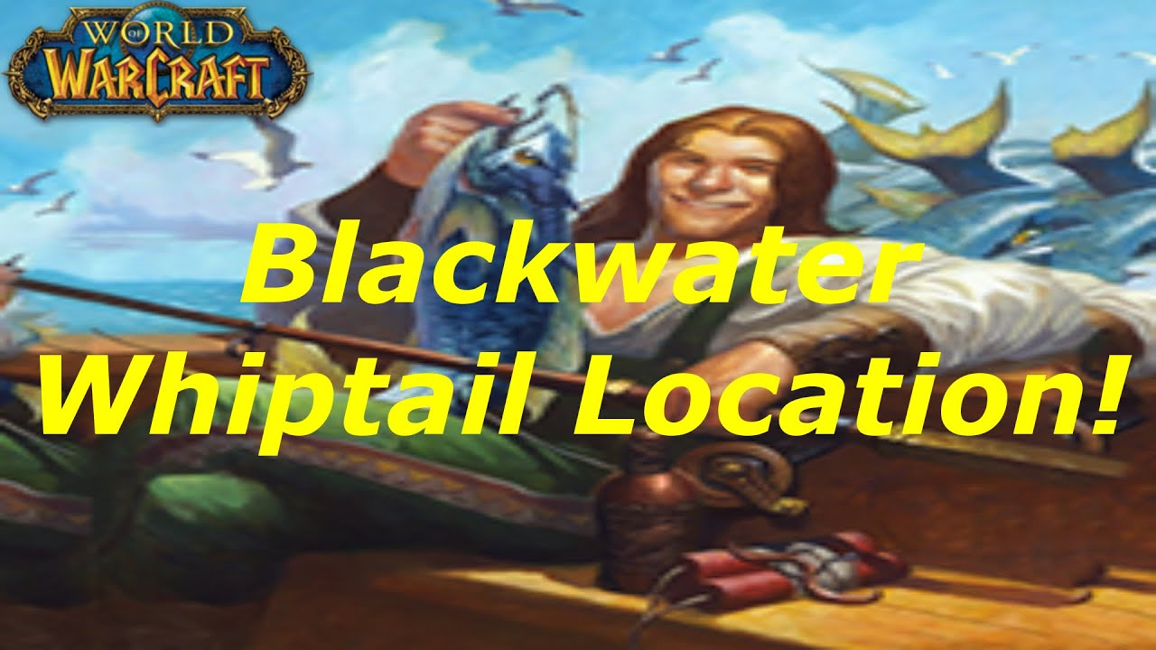 Wow blackwater whiptail fishing guide tutorial wod for Wow fishing guide