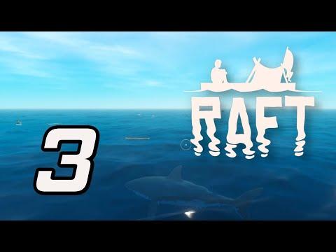 "Raft - 3 - ""Adding a Sail"""