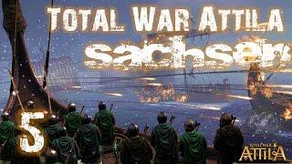 Let's Play Total War Attila - (Sachsen, Deutsch, HD, 60FPS) #5 - Überfall zu Land und See
