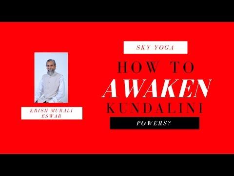 How to Awaken Kundalini Shakthi Powers in Simplified Kundalini Yoga Meditation?