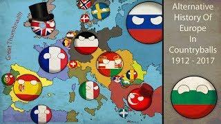 Alternative Fake History Of Europe In Countryballs 1912-2017