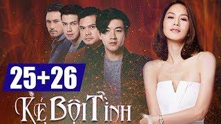 Kẻ bội tình Tập 25 + Tập 26 - tập cuối, phim Thái Lan lồng tiếng Việt cực hay