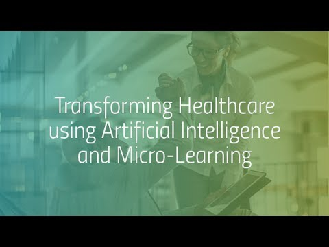 Digital Transformation: Transforming Healthcare using Artificial Intelligence and Micro-Learning