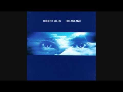 Robert Miles - Dreamland [Full Album]
